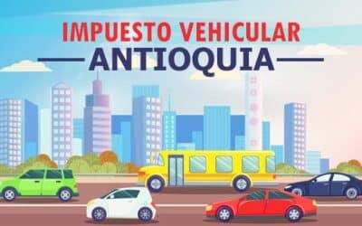 Impuesto vehicular Antioquia, Medellín, Envigado 2021