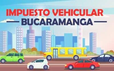 Impuesto Vehicular Santander Bucaramanga 2021