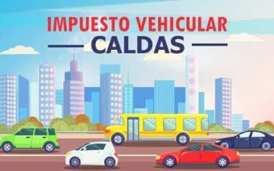 Impuesto Vehicular Caldas – Manizales 2021