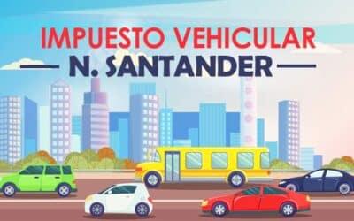 Impuesto Vehicular Cúcuta – Norte de Santander 2021