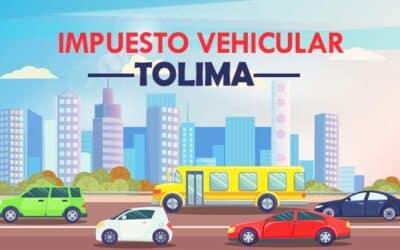 Impuesto Vehicular Tolima – Ibagué 2021