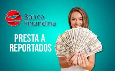Banco Finandina Presta a Reportados 2021