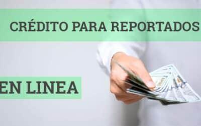 Préstamos en Línea a Reportados 2021