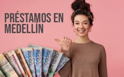 Préstamos a Reportados en Medellín 2021