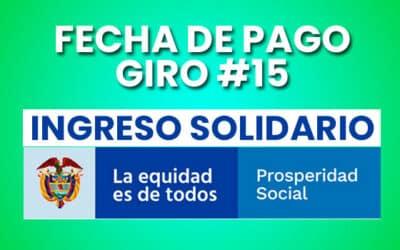 ¿Cuándo pagan el Ingreso Solidario en Julio? 2021