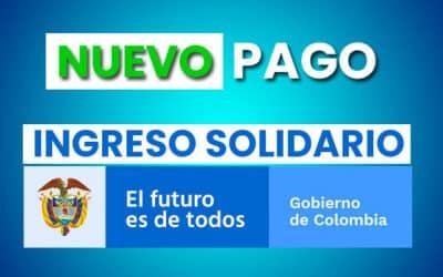 ¿Cuándo pagan el Ingreso Solidario en Octubre? 2021