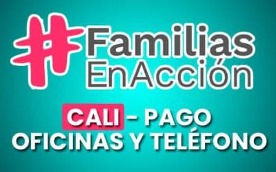 Familias en Acción Cali – Pagos, oficinas y teléfonos